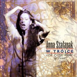 Anna Szalapak W Trójce 1999 Anna Szalapak
