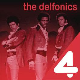 4 Hits: The Delfonics 2011 The Delfonics
