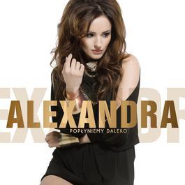 Poplyniemy Daleko 2012 Alexandra