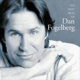 The Very Best Of Dan Fogelberg 2017 Dan Fogelberg
