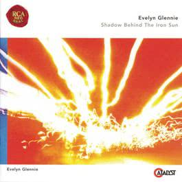 Shadow Behind the Iron Sun 2000 Evelyn Glennie