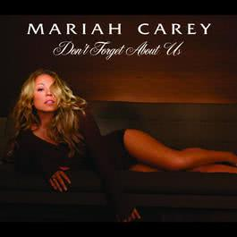 Don't Forget About Us 2006 Mariah Carey