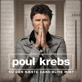 Ku Den Næste Dans Blive Min? 2006 Poul Krebs