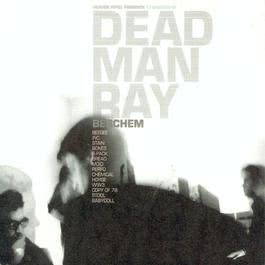 Berchem Trap - Digipack 2003 Dead Man Ray