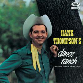 Dance Ranch 2007 Hank Thompson