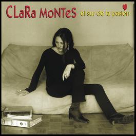 El Sur De La Pasión 2010 Clara Montes