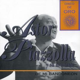 De Mi Bandoneon 2011 Astor Piazzolla