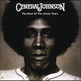 The Best Of The Arista Years 2011 General Johnson