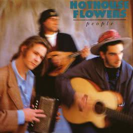 Yes I Was 1999 Hothouse Flowers
