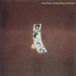 Mythical Kings And Iguanas 2008 Dory Previn