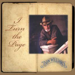 I Turn The Page 2010 Don Williams