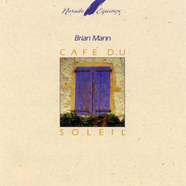 Cafe Du Soleil 1990 Brian Mann