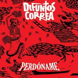 Perdóname 2010 Difuntos Correa