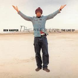 The Will To Live: Live EP 2009 Ben Harper