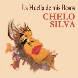 La Huella de Mis Besos 2012 Chelo Silva