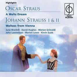 O. Straus: A Waltz Dream; J. Strauss I & II: Waltzes from Vienna 2005 Michael Collins & His Orchestra