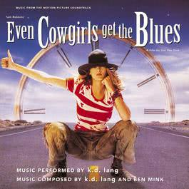 Even Cowgirls Get The Blues Soundtrack 2010 k.d.lang