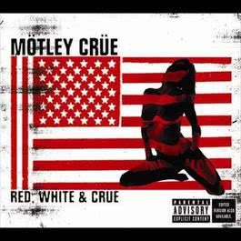 Red White & Crue 2009 Motley Crue