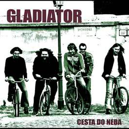 Cesta do neba 2004 Gladiator
