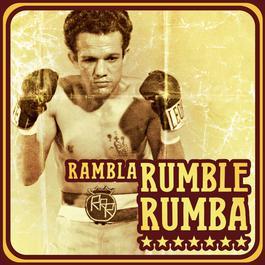 Rambla Rumble Rumba 2007 Various Artists