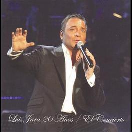 20 Años El Concierto 2007 Luis Jara