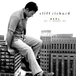 Real As I Wanna Be 1998 Cliff Richard