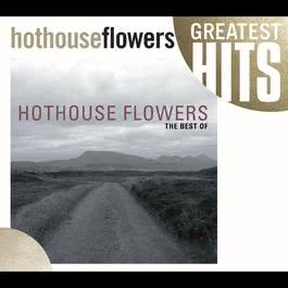 Giving It All Away 2004 Hothouse Flowers