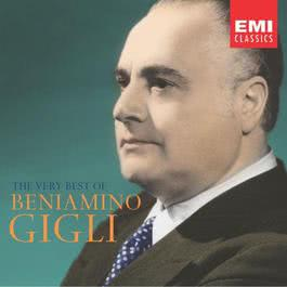 The Very Best of Beniamino Gigli 2003 貝尼亞米諾·吉里
