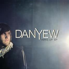 Wake Up EP 2009 Danyew