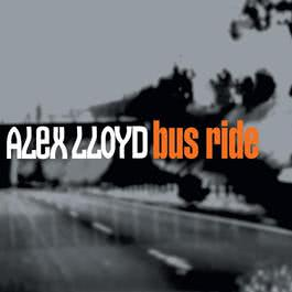 Bus Ride 2006 Alex Lloyd