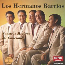 Nuestras Mejores 30 Canciones 2000 Los Hermanos Barrios