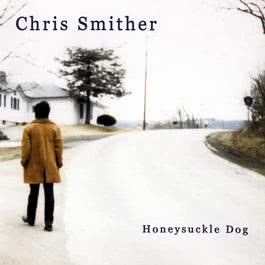 Honeysuckle Dog 2008 Chris Smither