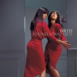 Found A Way Out 2003 Birth