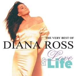 Love And Life: The Very Best Of Diana Ross 2001 Diana Ross
