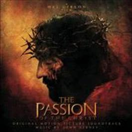 The Passion Of The Christ - Original Motion Picture Soundtrack 2004 Various Artists