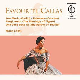 Favourite Callas 2007 Maria Callas