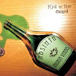 Absinth Iniuria Verbis 2010 Kid In The Oven