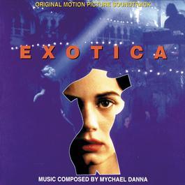 Exotica 1994 Mychael Danna