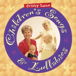Children's Songs & Lullabies 2004 Cristy Lane