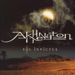 Sol Invictus Version 2002 2003 Akhénaton