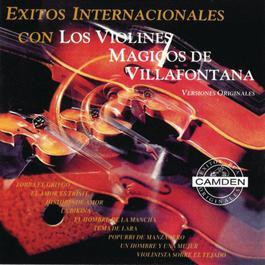 Exitos Internacionales Con Los Violines Magicos De Villafontana - Versiones Originales 1993 Los Violines Magicos De Villafontana