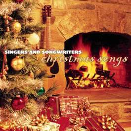 Singers And Songwriters - Christmas Songs 2003 Various Artists