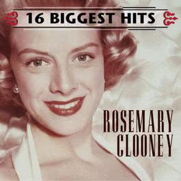 16 Biggest Hits 2000 Rosemary Clooney