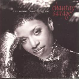 I Will Survive (Doin' It My Way) 1996 Chantay Savage