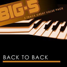 Big-5: Back To Back 2010 Back To Back
