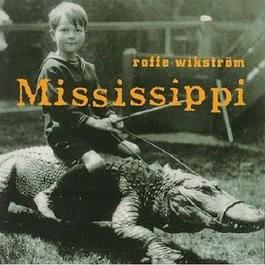 Mississippi 1994 Rolf Wikström