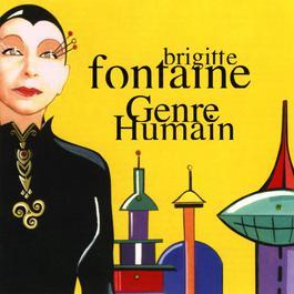 genre humain 2003 Brigitte Fontaine