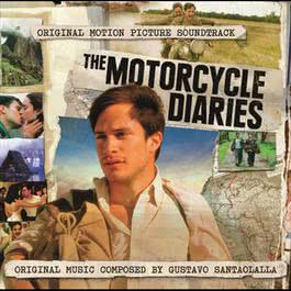 Motorcycle Diaries with additional Music 2008 Gustavo Santaolalla