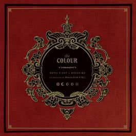 Devil'S Got A Holda Me (A Prelude To Between Earth And Sky) 2006 The Colour