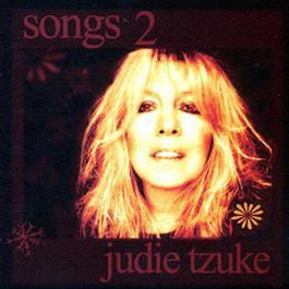 Songs 2 2010 Judie Tzuke